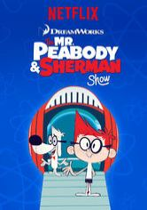 Die Mr. Peabody & Sherman Show