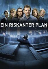 Ein Riskanter Plan